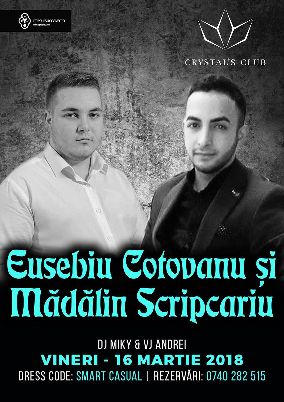 Eusebiu Coțovanu și Mădălin Scripcariu