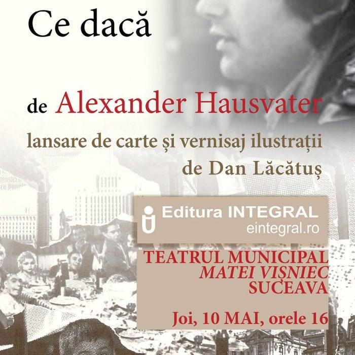 Alexander Hausvater – Ce dacă