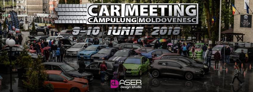 Car Meeting Câmpulung Moldovenesc