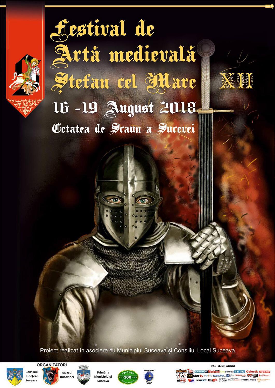 Festivalul de Artă Medievală Ștefan cel Mare (2018)