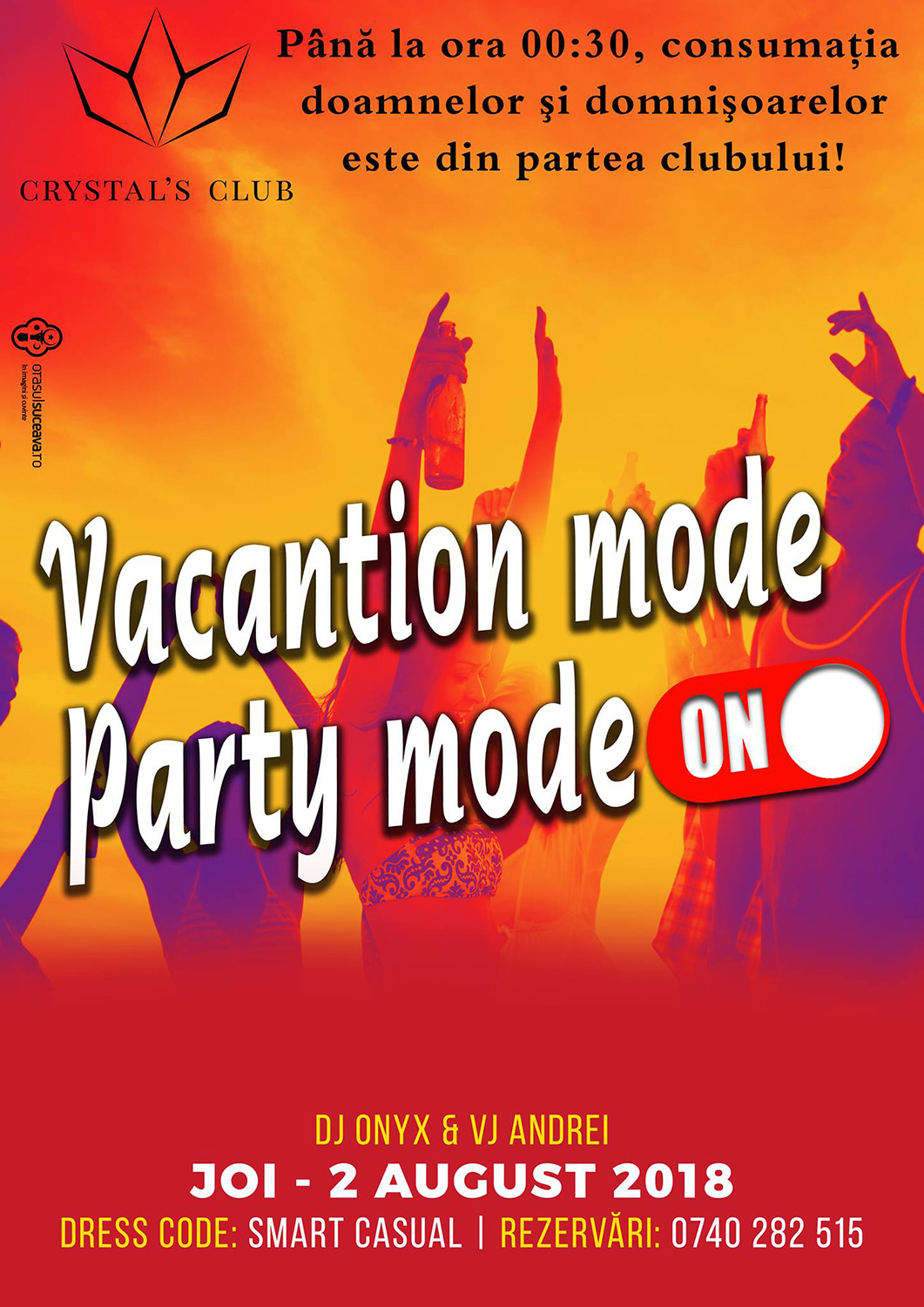 Vacantion mode – Party mode On
