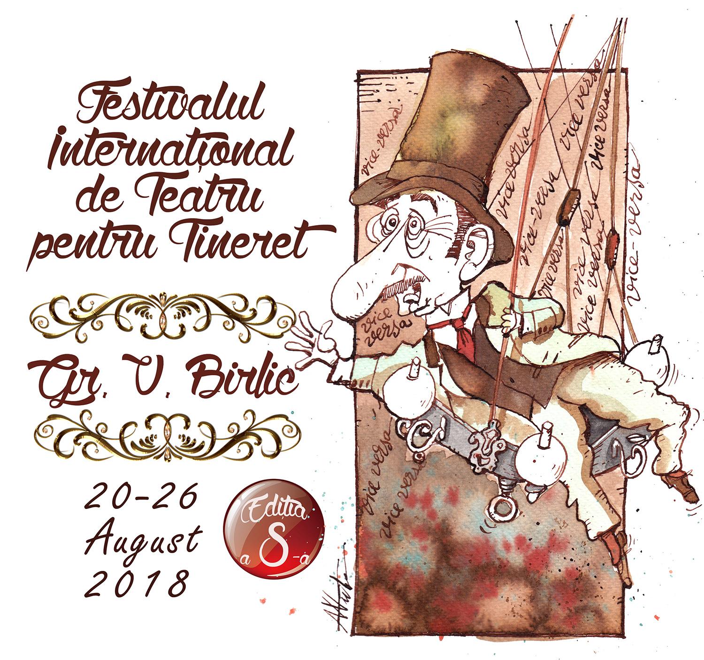 Festivalul Internațional de Teatru pentru Tineret Grigore Vasiliu Birlic (2018)