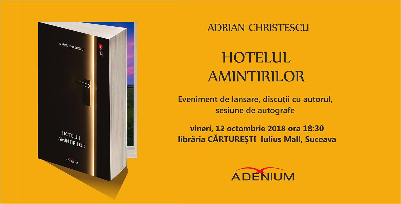 Adrian Cristescu - Hotelul Amintirilor