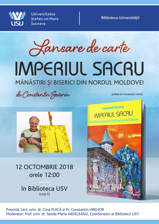 Constantin Severin  - Imperiul Sacru. Mănăstiri și biserici din nordul Moldovei