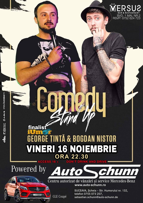 Stand-up comedy cu George Țintă și Bogdan Nistor