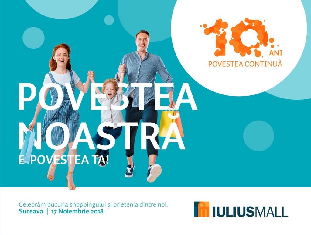 Zece ani de Iulius Mall Suceava