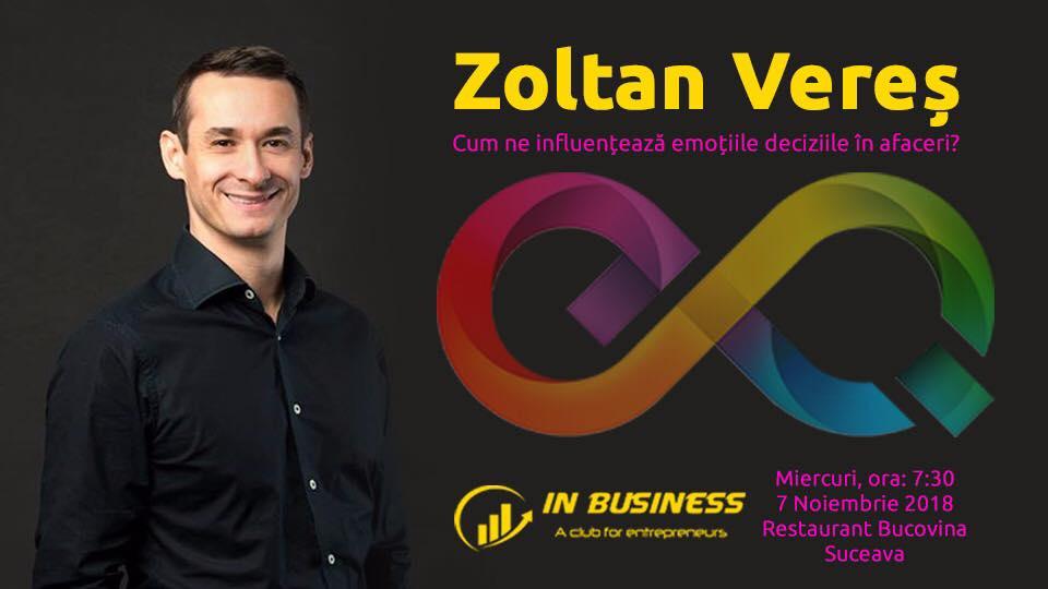Zoltan Vereș - Cum ne influențează emoțiile deciziile în afaceri?