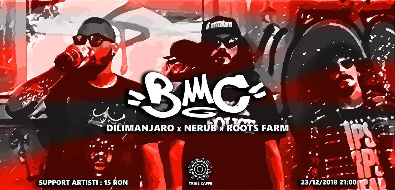 BMC, Dilimanjaro, Nerub și Roots Farm