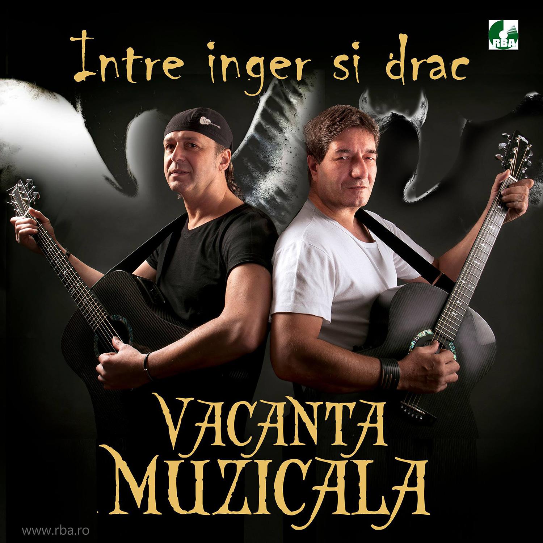 Vacanța Muzicală - Între înger și drac