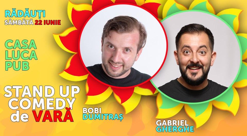 Stand-up comedy cu Bobi Dumitraș și Gabriel Gherghe