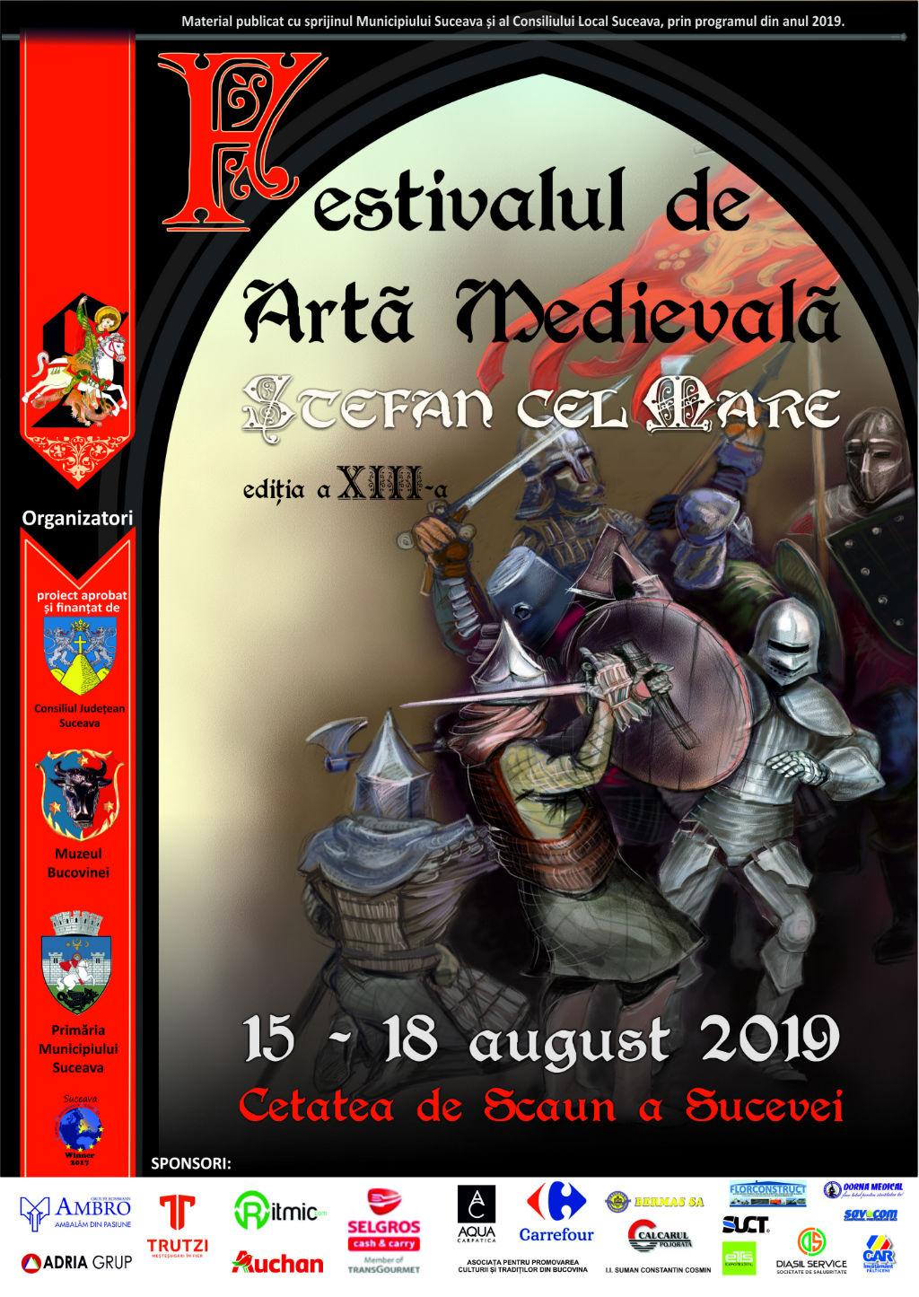 Festivalul de Artă Medievală Ștefan cel Mare (2019)