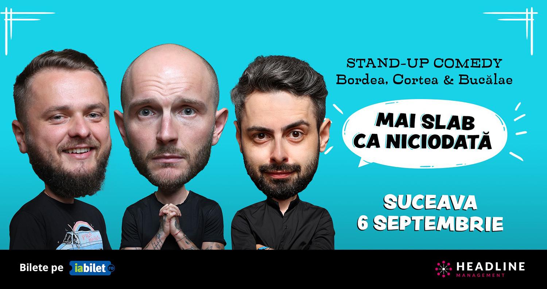 Stand-up comedy cu Bordea, Cortea și Bucălae