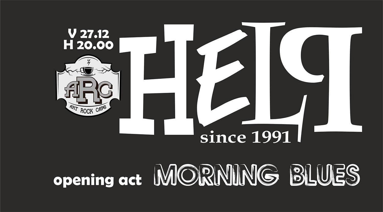 Help și Morning Blues