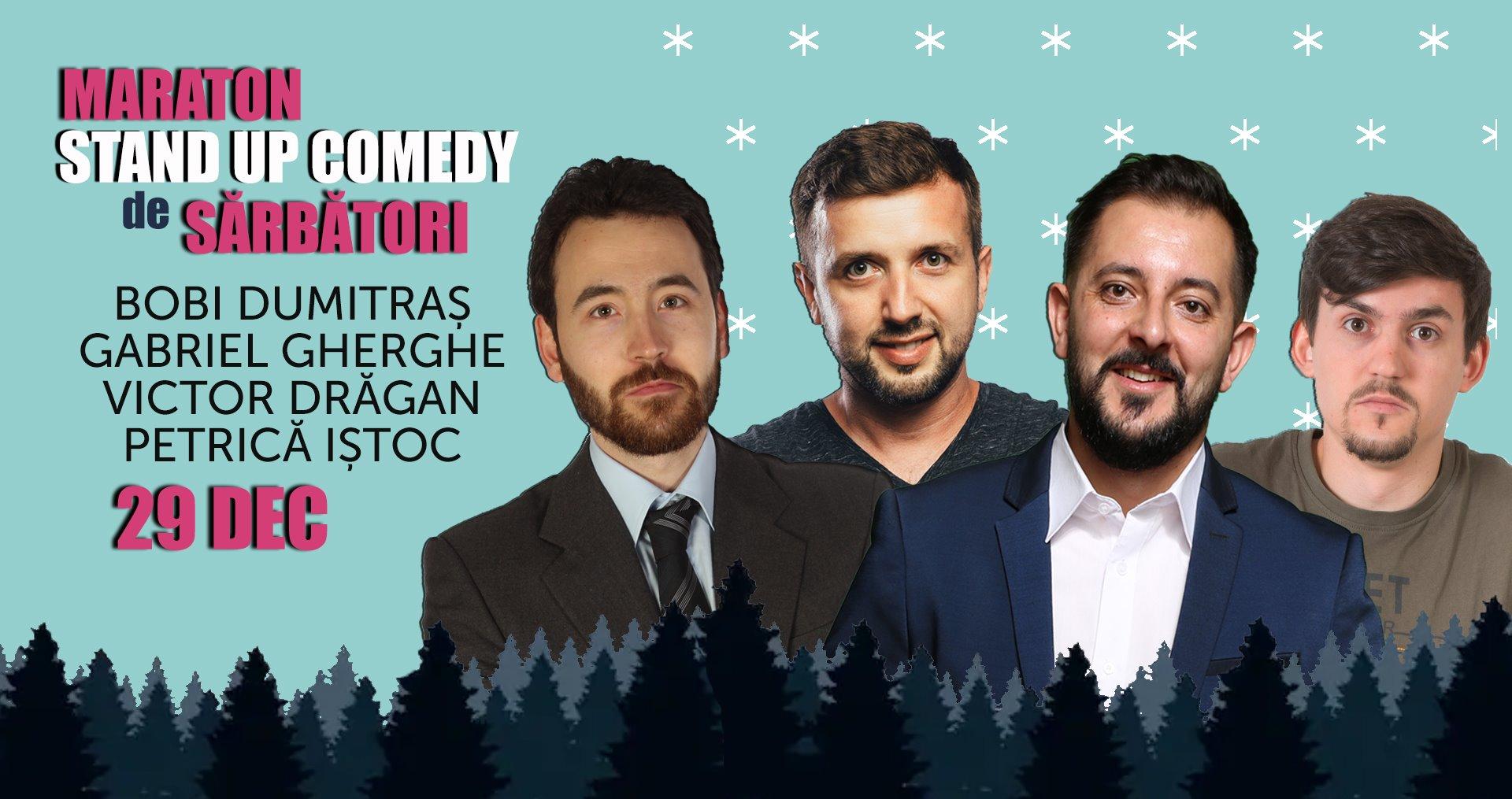 Stand-up comedy cu Gabriel Gherghe, Bobi Dumitraș, Victor Drăgan si Petrică Iștoc