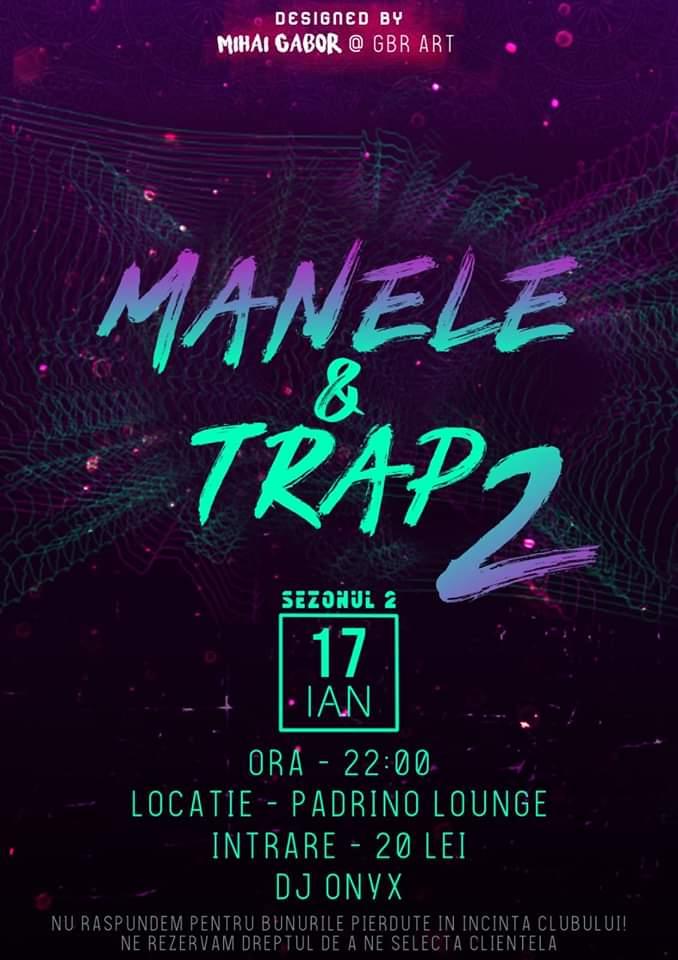 Manele și Trap 2