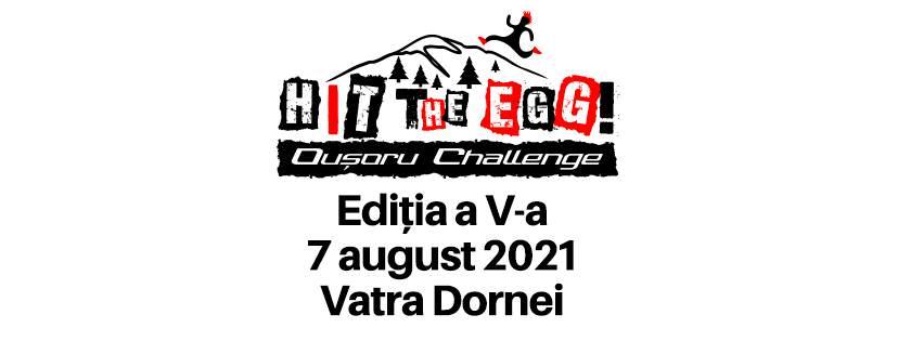 Hit the Egg - Oușoru Challenge (2021)